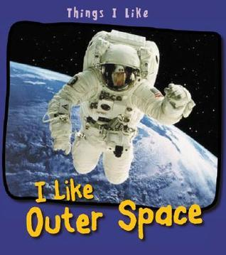 I Like Outer Space Angela Aylmore