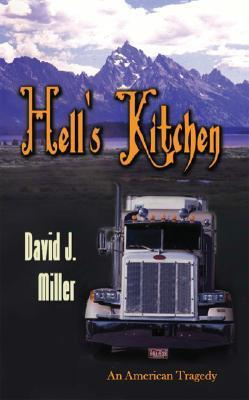 Hells Kitchen  by  David J. Miller