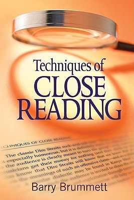 Techniques Of Close Reading  by  Barry Brummett