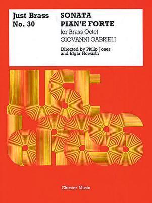 Sonata Piane Forte: Just Brass No. 30  by  Giovanni Gabrieli