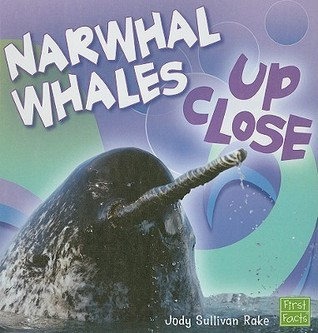 Narwhal Whales Up Close  by  Jody Sullivan Rake
