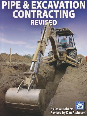 Pipe & Excavation Contracting Revised  by  Dave Roberts