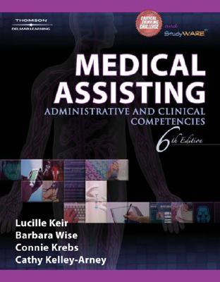Medical Assisting: Essentials Of Administrative And Clinical Competencies Lucille Keir