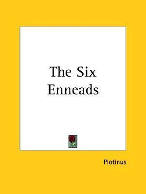 The Six Enneads  by  Plotinus