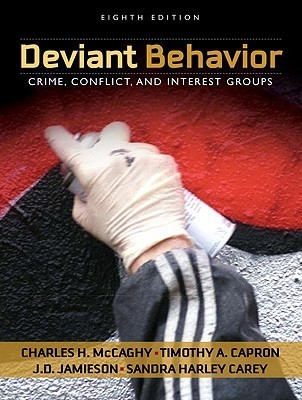 Deviant Behavior: Crime, Conflict, and Interest Groups [With Access Code]  by  Charles H. McCaghy