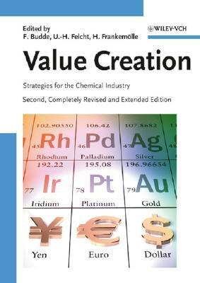 Value Creation: Strategies for the Chemical Industry  by  Florian Budde