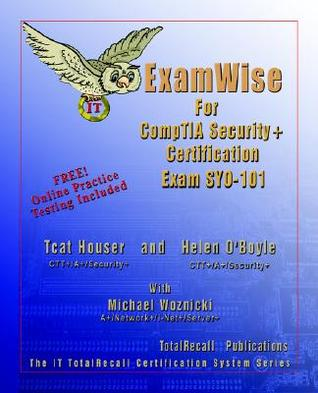 ExamWise For Security+ Exam SY0-101 (With Online Exam) Tcat Houser