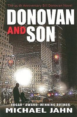 Donovan and Son (Bill Donovan, #10)  by  Michael Jahn