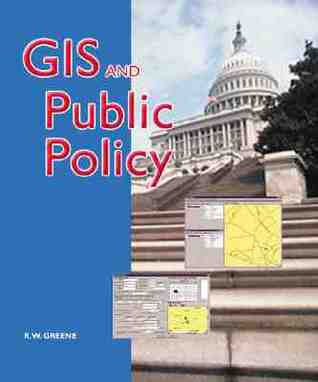 GIS in Public Policy  by  R W Greene