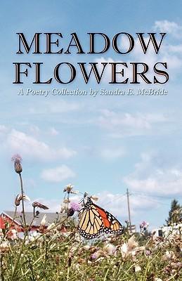 Meadow Flowers Sandra E. McBride