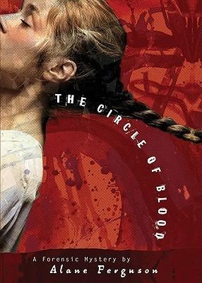 Circle of Blood  by  Alane Ferguson