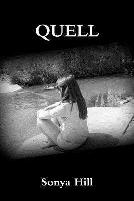 Quell (The Quell Saga) Sonya Hill