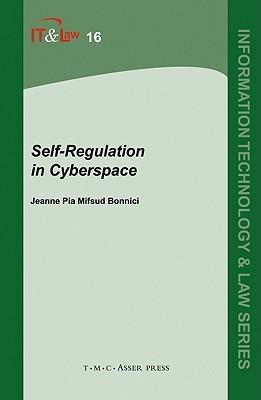 Self-Regulation in Cyberspace  by  Jeanne Pia Mifsud Bonnici