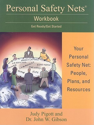Personal Safety Nets Workbook: Get Ready/Get Started  by  Judy Pigott