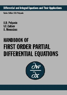 Handbook of First-Order Partial Differential Equations  by  A. Moussiaux