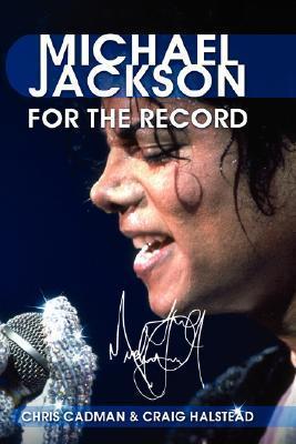 Michael Jackson: For the Record Chris, Cadman