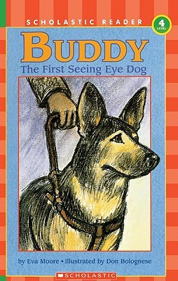 Buddy: The First Seeing Eye Dog Eva Moore