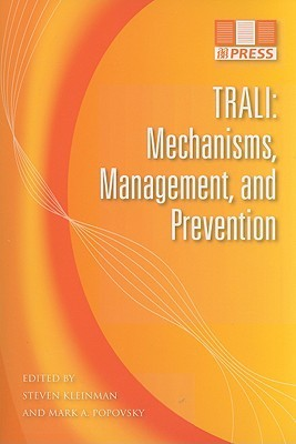 Trali: Mechanisms, Management, and Prevention  by  Steven H. Kleinman