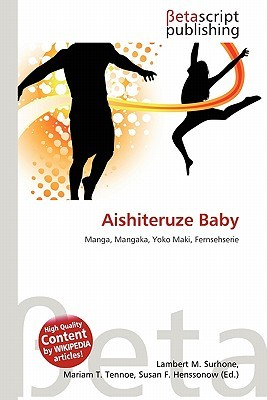 Aishiteruze Baby  by  NOT A BOOK