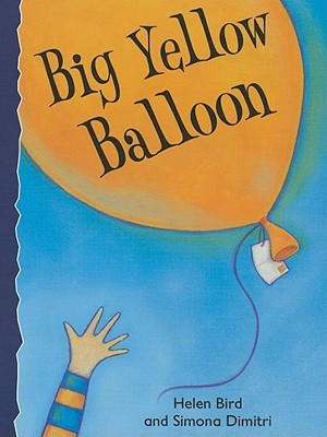 Big Yellow Balloon Helen Bird