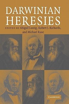 Darwinian Heresies Abigail Lustig