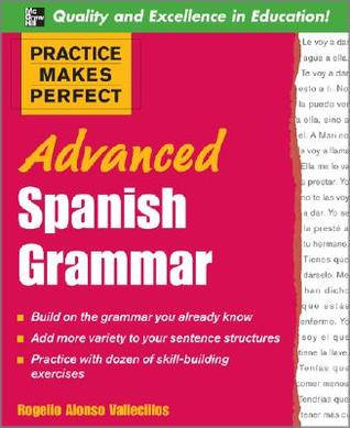 Spanish Grammar Drills  by  Rogelio Alonso Vallecillos