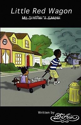 Little Red Wagon: My Brothers Keeper DAvier Mammone