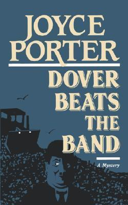 Dover Beats the Band Joyce Porter