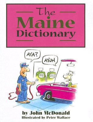The Maine Dictionary John   McDonald