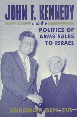 Lyndon B.Johnson and the Politics of Arms Sales to Israel: In the Shadow of the Hawk  by  Abraham Ben-Zvi