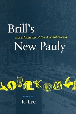 Brills New Pauly, Antiquity, Volume 7 Hubert Cancik