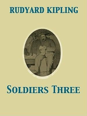 Soldiers Three  by  Rudyard Kipling