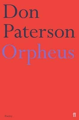 Orpheus  by  Don Paterson