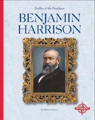 Benjamin Harrison Robert Green