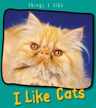 I Like Cats  by  Angela Aylmore