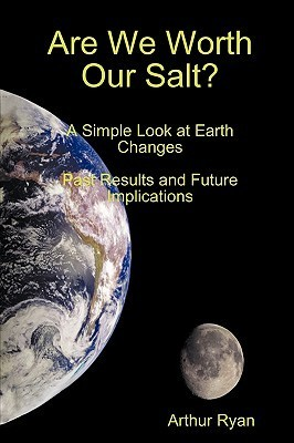 Are We Worth Our Salt?  by  Arthur Ryan