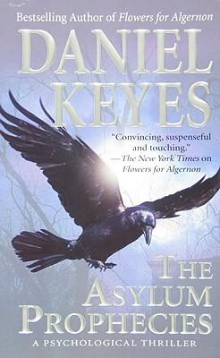 The Asylum Prophecies Daniel Keyes