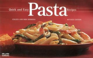 Quick And Easy Pasta Recipes (Nitty Gritty Cookbooks)  by  Coleen Simmons