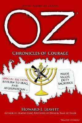 Oz: Chronicles of Courage  by  Howard J. Leavitt
