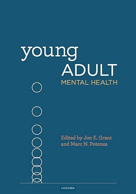 Young Adult Mental Health  by  Jon E. Grant