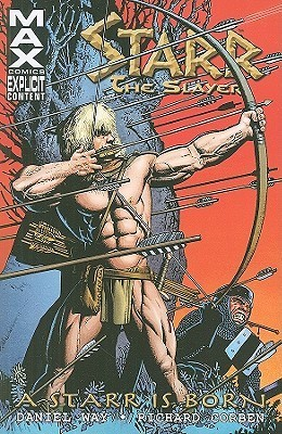 Starr the Slayer: A Starr is Born  by  Daniel Way