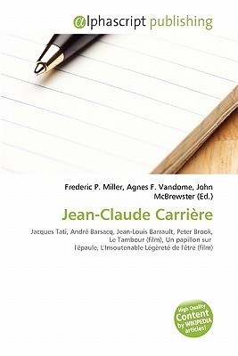 Jean-Claude Carri Re  by  Frederic P.  Miller