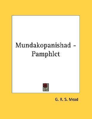 Mundakopanishad  by  G.R.S. Mead