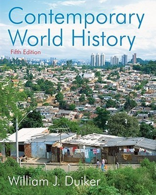 Contemporary World History William J. Duiker