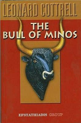 Bull of Minos Leonard Cottrell