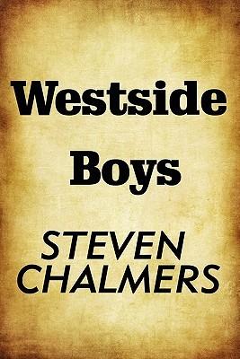 Westside Boys Steven Chalmers