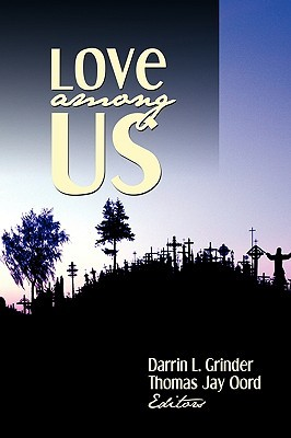 Love Among Us Darrin L. Grinder