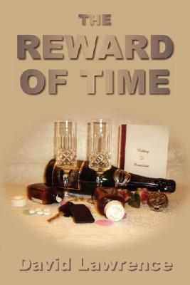 The Reward of Time  by  David Lawrence