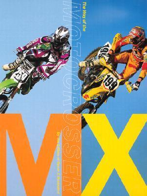 MX: The Way of the Motocrosser Racer X Illustrated