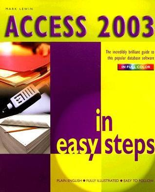 Access 2003 in Easy Steps Mark Lewin